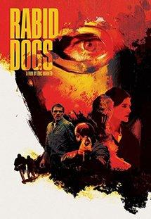 Phim Rabid Dogs - Bản Năng Hoang Dã