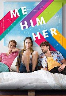 Phim Me Him Her - Bộ Ba Rắc Rối