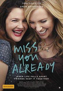 Phim Miss You Already - Tình Bạn Qua Thời Gian