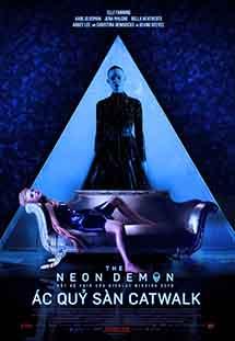 Phim The Neon Demon - Ác Quỷ Sàn Catwalk