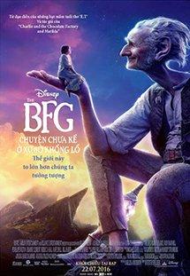 Phim The BFG - Chuyện Chưa Kể Ở Xử Sở Khổng Lồ