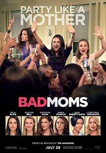 Phim Bad Moms - Những Bà Mẹ Ngoan