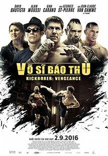 Phim Kickboxer: Vengeance - Võ Sĩ Báo Thù