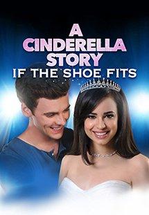 Xem Phim A Cinderella Story: If the Shoe Fits - Lọ Lem Và Chuyện Chiếc Giày
