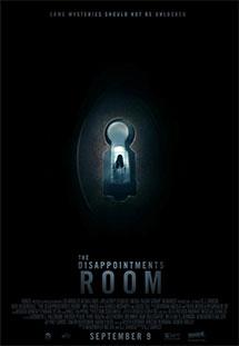 Xem Phim The Disappointments Room - Căn Phòng Ám Ảnh