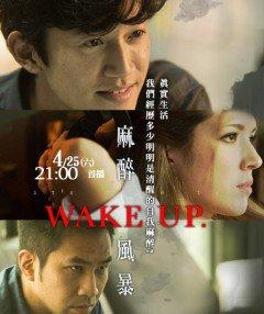 Phim Wake up-Bão Tố Gây Mê Phần 1: Thức Tỉnh