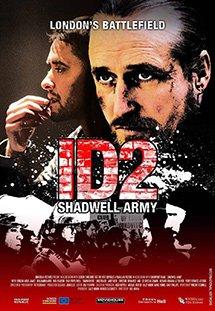 Phim ID2: Shadwell Army - Đội Quân Shadwell