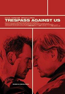 Phim Trespass Against Us - Giũ Bỏ Quá Khứ